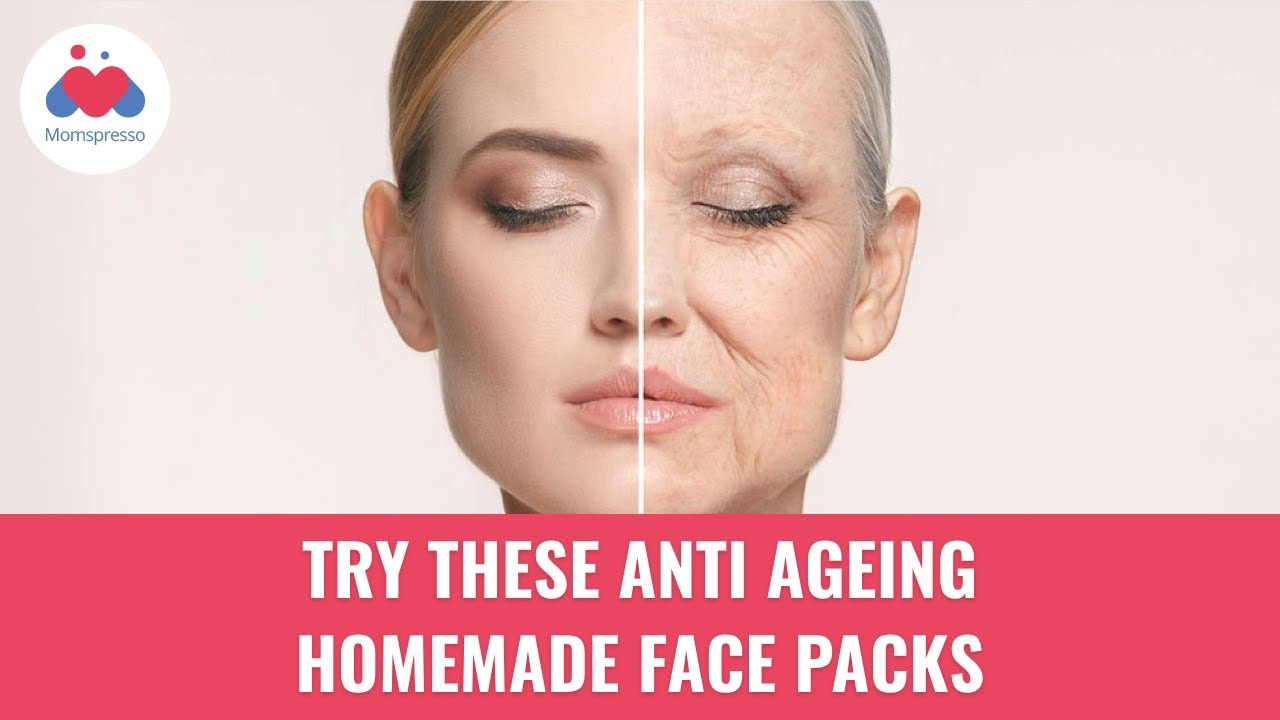 Top 5 Homemade Anti Ageing Face Pack Anti Ageing Home Remedies