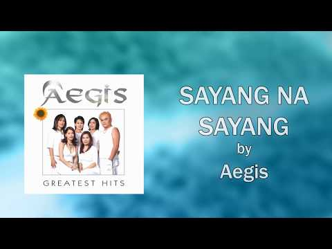 Aegis - Sayang Na Sayang (Lyrics Video)