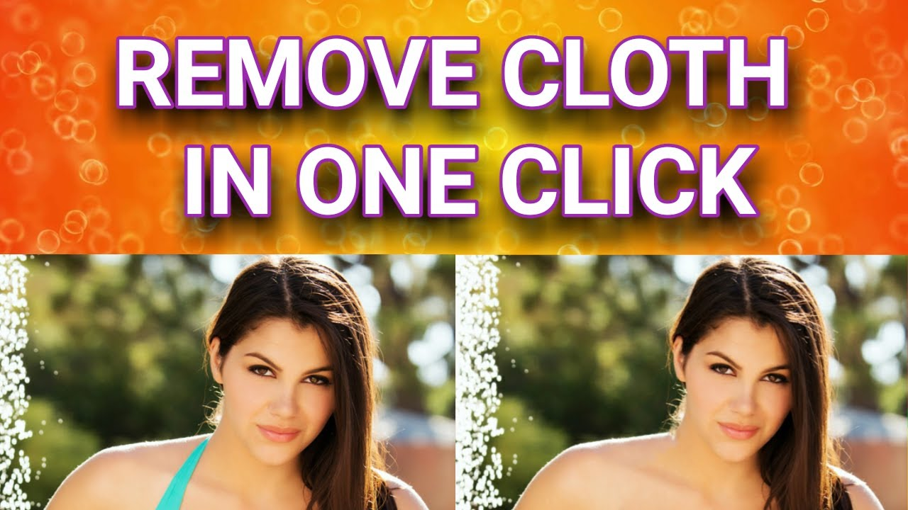 How To Remove Cloth From Any Picture Youtube
