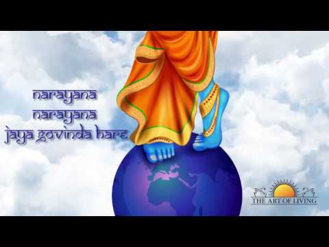 Narayana Narayana Jaya Govinda Hare Song | Bhanumathi Narasimhan | Art of Living Bhajan