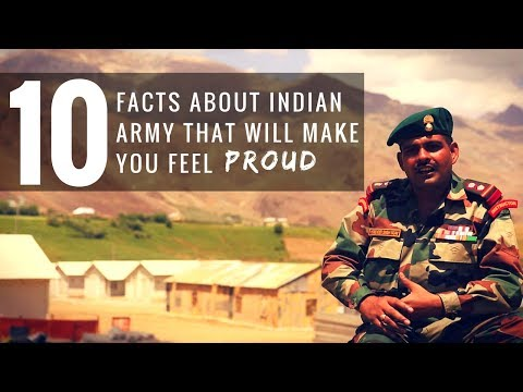 10 Facts About Indian Army That Will Make You Feel Proud