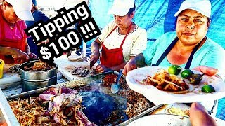 TIPPING $100 Dollars In Mexico - Mexican Street Food TACOS