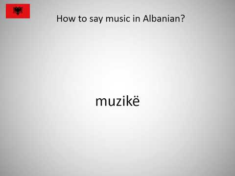 How to say music in Albanian?
