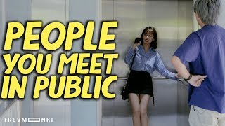 10 Types of People in Public