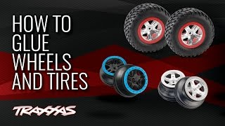 How to Glue Traxxas Wheels and Tires