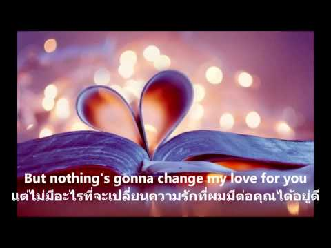 [แปลไทย]Nothing gonna change my love for you westlife