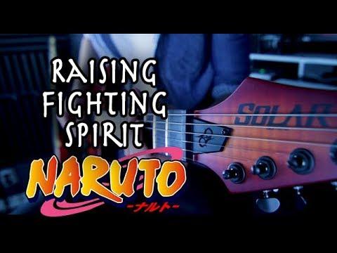 Naruto - Raising Fighting Spirit Guitar Cover By 94Stones