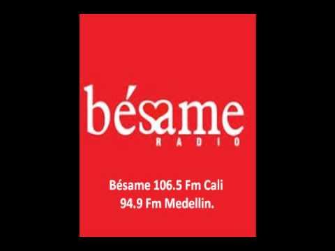 Identificación Bésame Caracol Radio 100.4 Fm Bogotá.