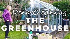 Deep Cleaning the Greenhouse using low-impact and organic cleaners