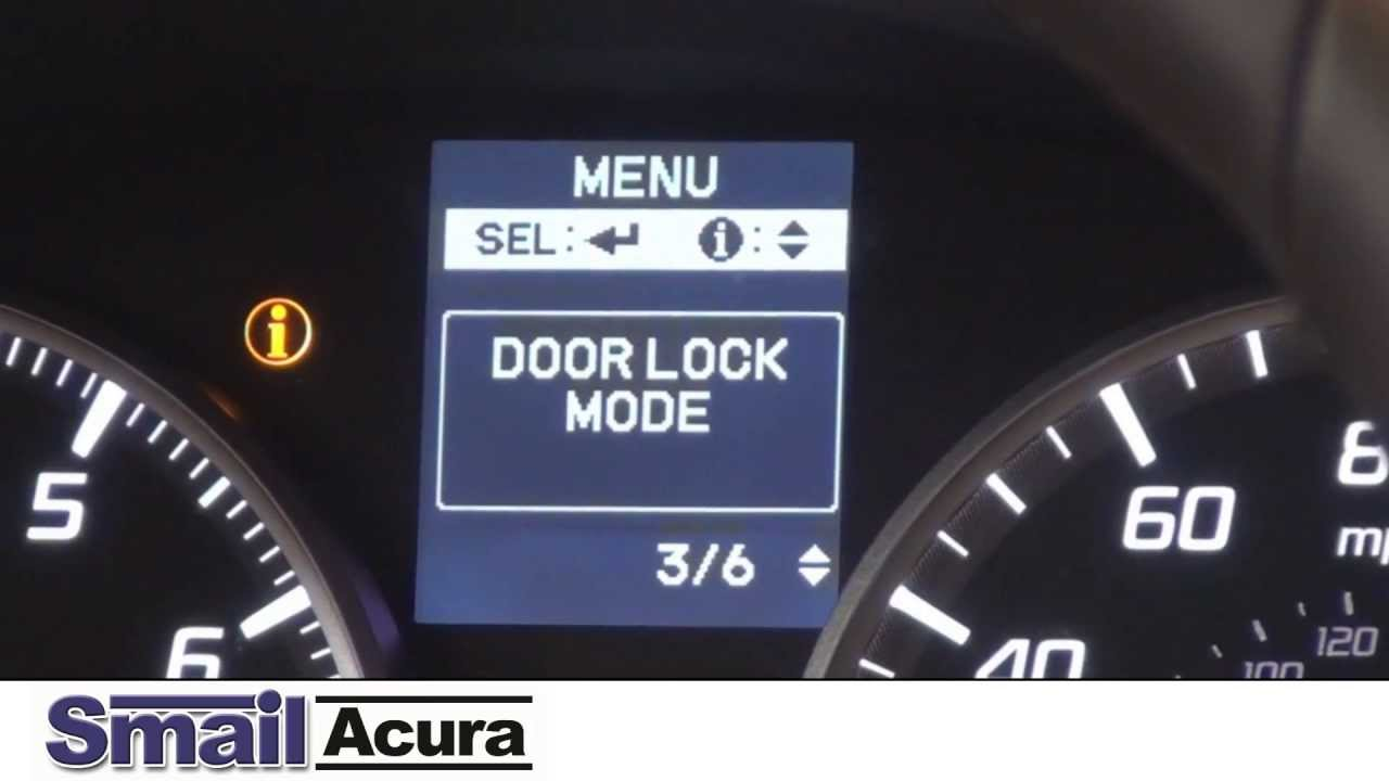 Setting Door Locks On Your New Acura Vehicle Youtube