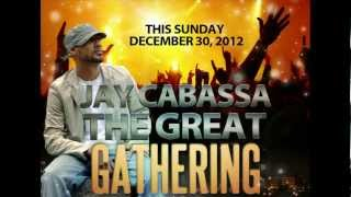 """'THE GREAT GATHERING 2012-13' """"JAY CABASSA"""" Coming to Harvest Army"""