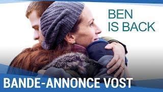 BEN IS BACK - Bande-annonce VOST [Actuellement au cinéma]
