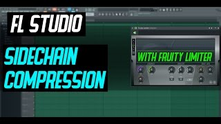 FL Studio 12  - Sidechain Compression with Fruity Limiter