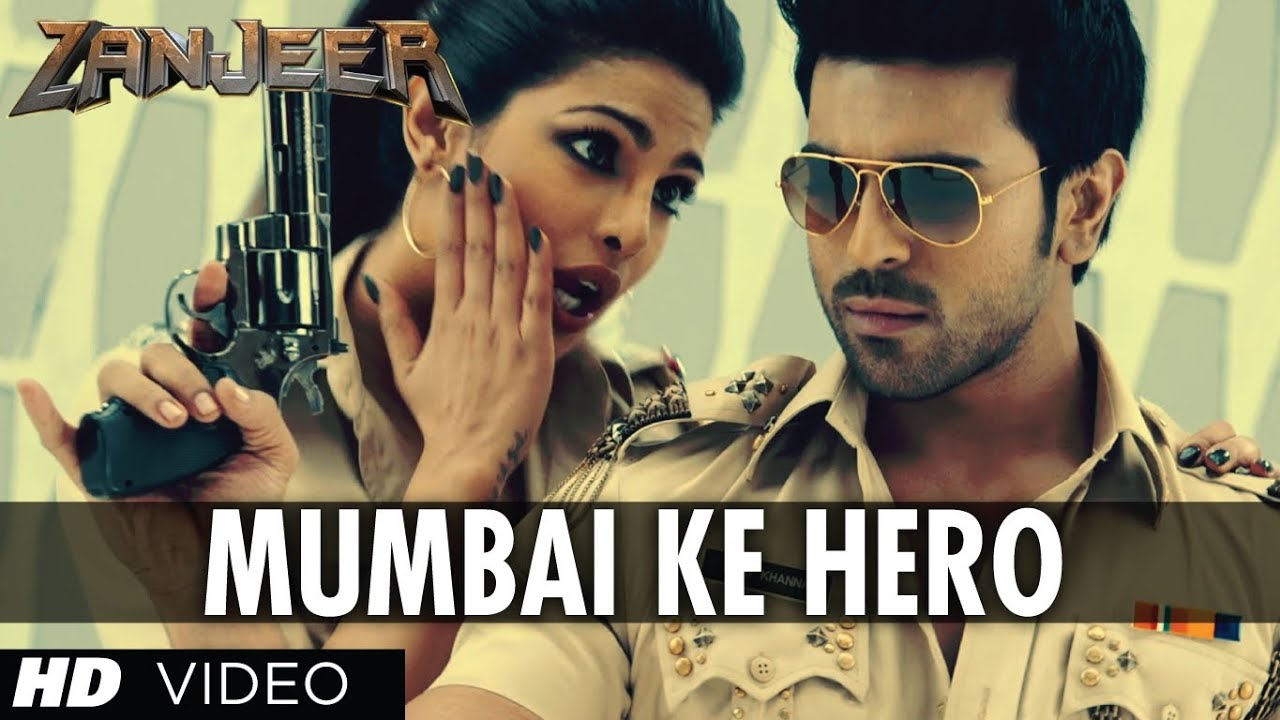 Mumbai Ke Hero Song Zanjeer Movie Hindi Ram Charan Priyanka