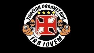 TORCIDAS ORGANIZADAS DO BRASIL - IRA JOVEM VASCO #13