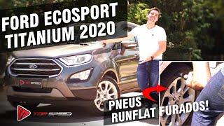 Ford Ecosport Titanium 2020 Com Pneus Run Flat! Rodamos Com Os Pneus Furados Para Testar!
