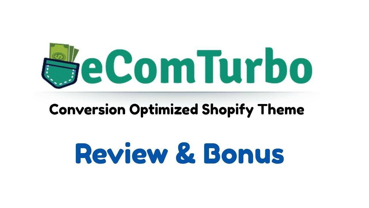 eCom Turbo Shopify Theme Review Bonus - Conversion Optimized Shopify Store  Theme