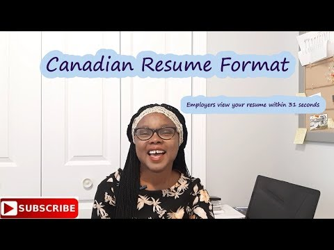 Canadian Resume -31 Seconds To View Your Resume
