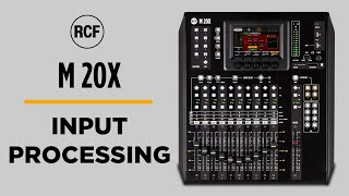 RCF M 20X DESKTOP DIGITAL MIXER - INPUT PROCESSING