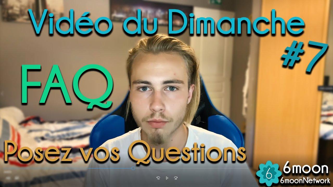 VDD #7 - Posez moi vos Questions (FAQ)