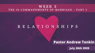 Mildura Church of Christ | Relationships | 10 Commandments of Marriage | Part 2