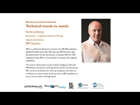 Technical trends to watch - Kenth Juthberg  IBM Sweden