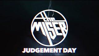 The Miser - Judgement Day