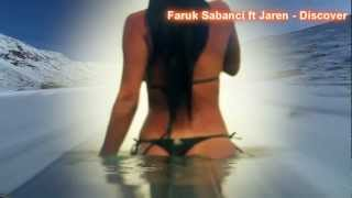 Faruk Sabanci feat. Jaren - Discover [video edit: Ces]