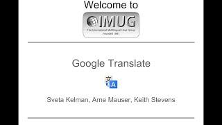 Google Translate and Crowdsourcing :: IMUG 2014.10.16(, 2014-11-27T01:00:10.000Z)