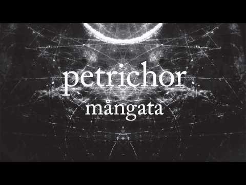Petrichor - Mångata (Continuous Mix)