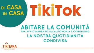Abitare La Comunità (Casa Perego - Arcore) | TikiTok 01