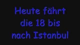 Heute fährt die 18 bis nach Istanbul thumbnail