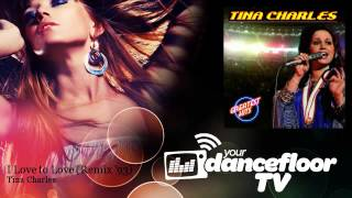 Tina Charles - I Love to Love - Remix