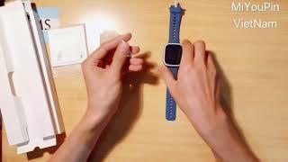 Đập hộp đồng hồ trẻ em xiaomi mitu 4C định vị gọi thoại video call kết nối 4G