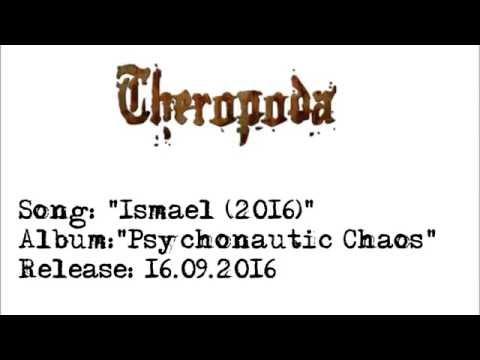 """Theropoda - """"Ismael (2016)"""" (Album: Psychonautic Chaos)"""