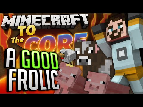 Minecraft Mods - To The Core #54 - A GOOD FROLIC