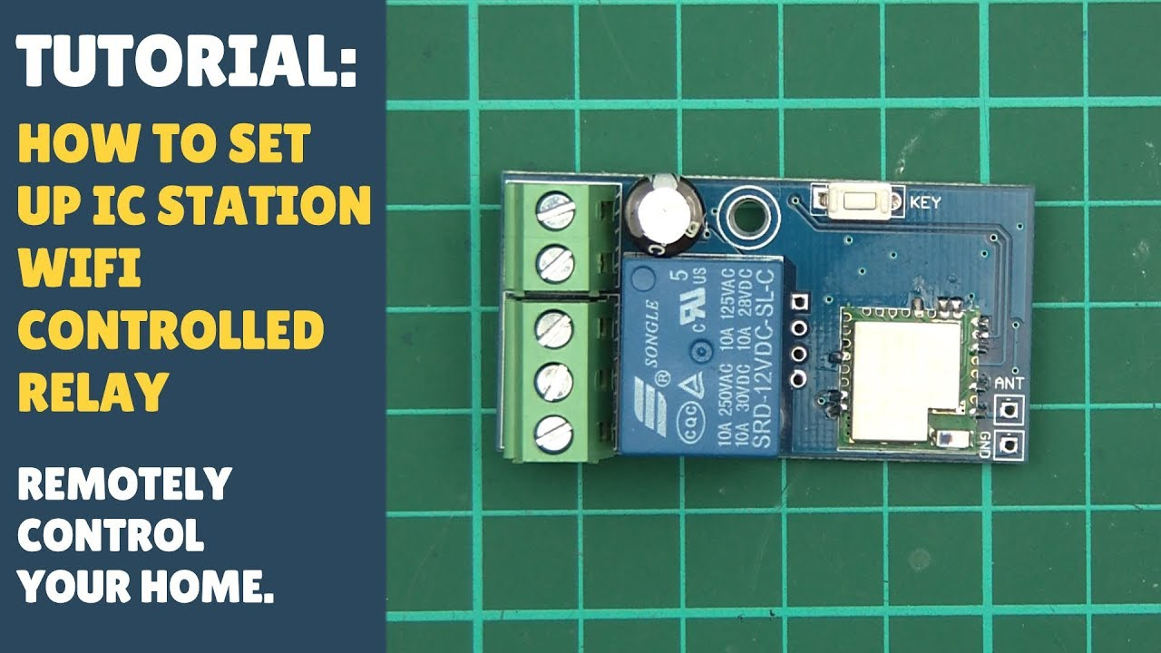 TUTORIAL: Set Up WiFi Relay Controller Switch Set Up - Smart Home -  ICStation Sonoff