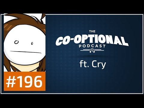 The Co-Optional Podcast Ep. 196 ft. Cry [strong language] - November 23rd, 2017