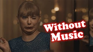 Taylor Swift - Without Music - Delicate Video