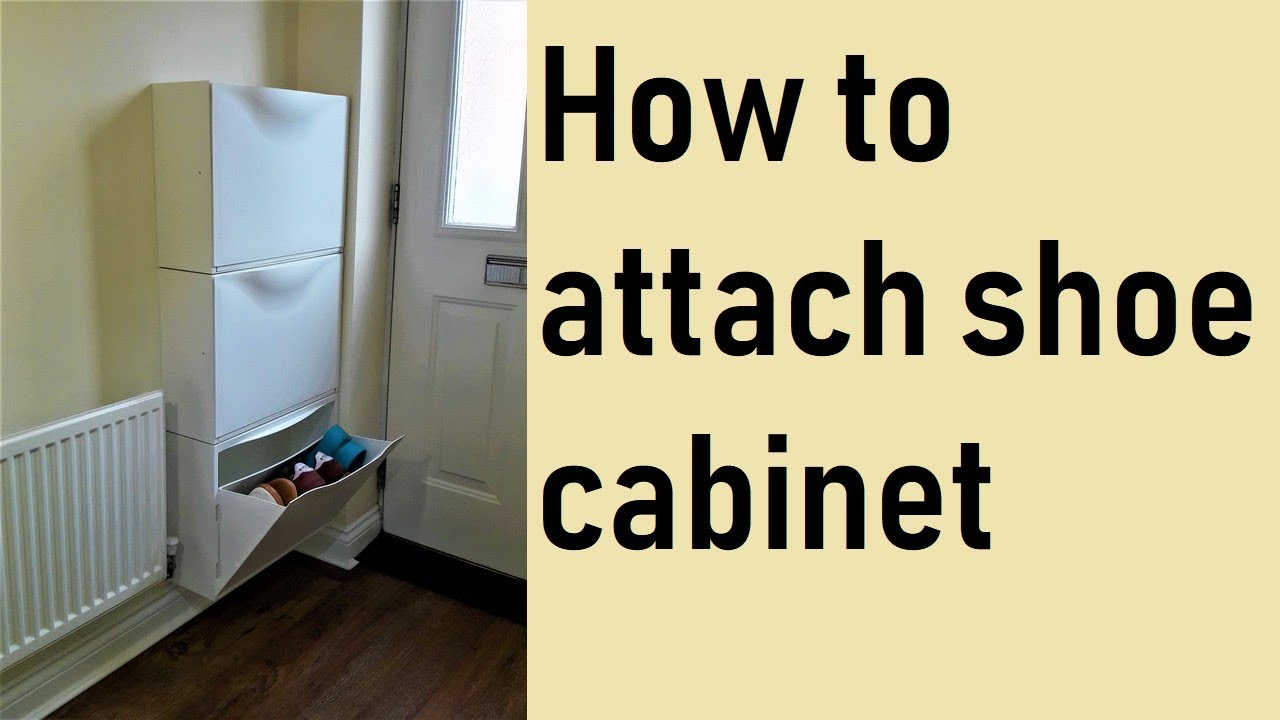 How to attach Ikea shoe cabinet - YouTube