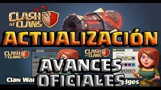 ACTUALIZACIÓN FEBRERO 2015 - AVANCES OFICIALES - A por todas con Clash of Clans - Español - CoC