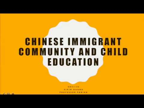 SOCI100 Chinese Immigrant Community and Education