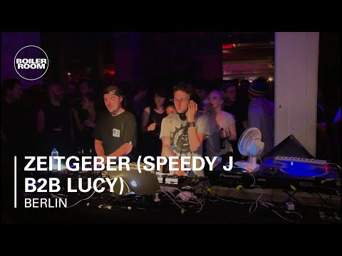 Zeitgeber (Speedy J B2B Lucy) Boiler Room Berlin DJ Set