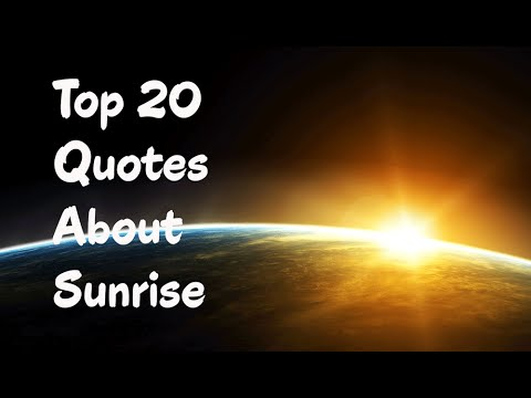 Quotes About Sunrise Captivating Top 20 Quotes About Sunrise  Youtube