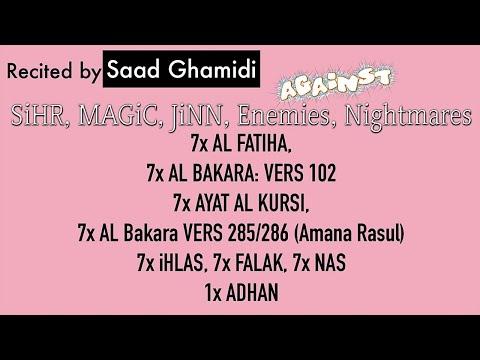 7x Fatiha, 7x Ayat Kursi, 7x Ihlas, Falak, Nas | SiHR, MAGiC, JiNN, Evil-Eye | by Saad Ghamidi