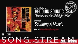 Bedouin Soundclash - Murder on the Midnight Wire (Official Audio)