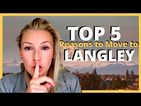 Langley, BC - Why People Love Living In Langley - Top 5 Reasons To Move