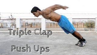 How to Do Triple Clap Push Ups | Vikas Choudhary