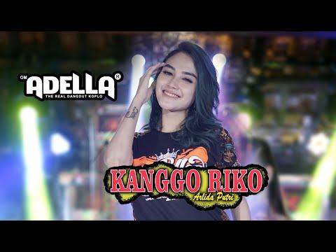Arlida Putri - Kanggo Riko (Official Music Video) - OM ADELLA