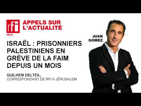 Israël : Prisonniers Palestiniens En Grève De La Faim Depuis Un Mois